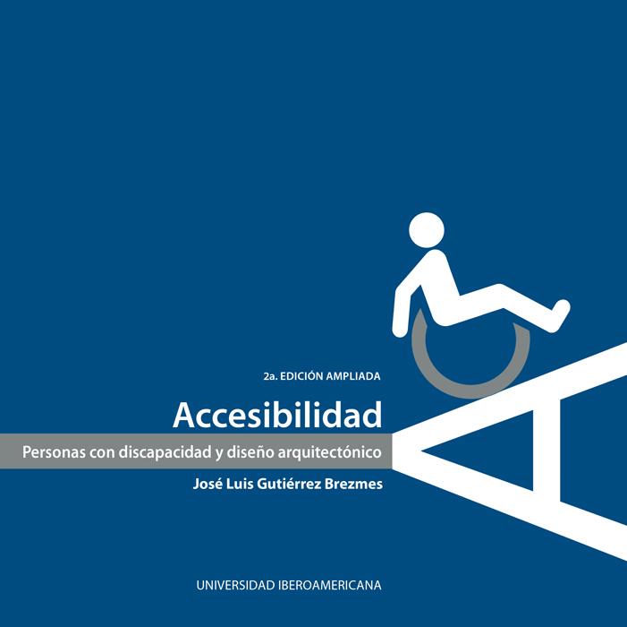 Accesibilidad: Personas con discapacidad y diseño arquitectónico.