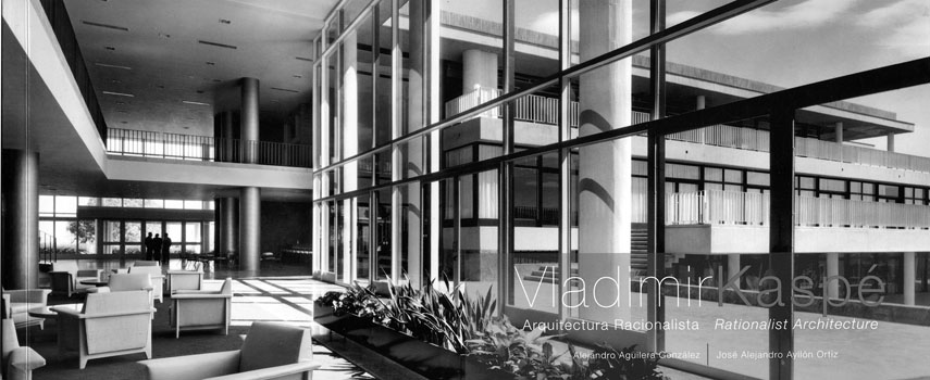 Vladimir Kaspé: Arquitectura racionalista