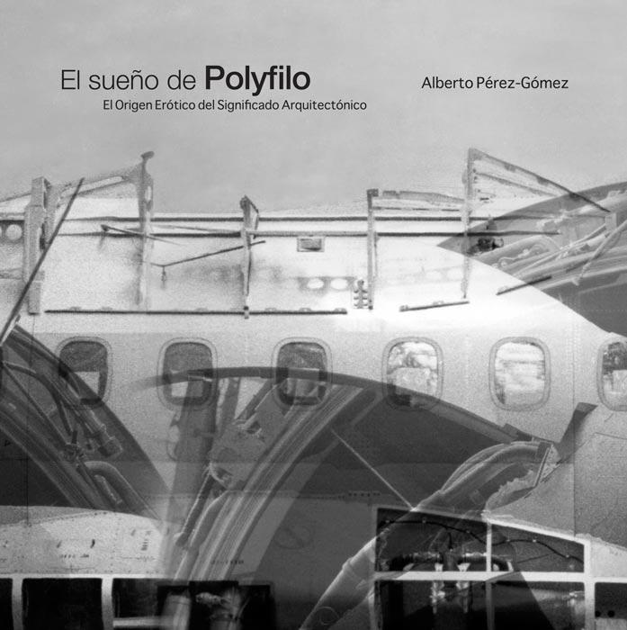 El sueño de Polyfilo: el origen erótico del significado arquitectónico