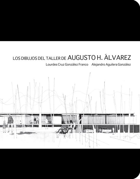 Los dibujos del taller de Augusto H. Álvarez.